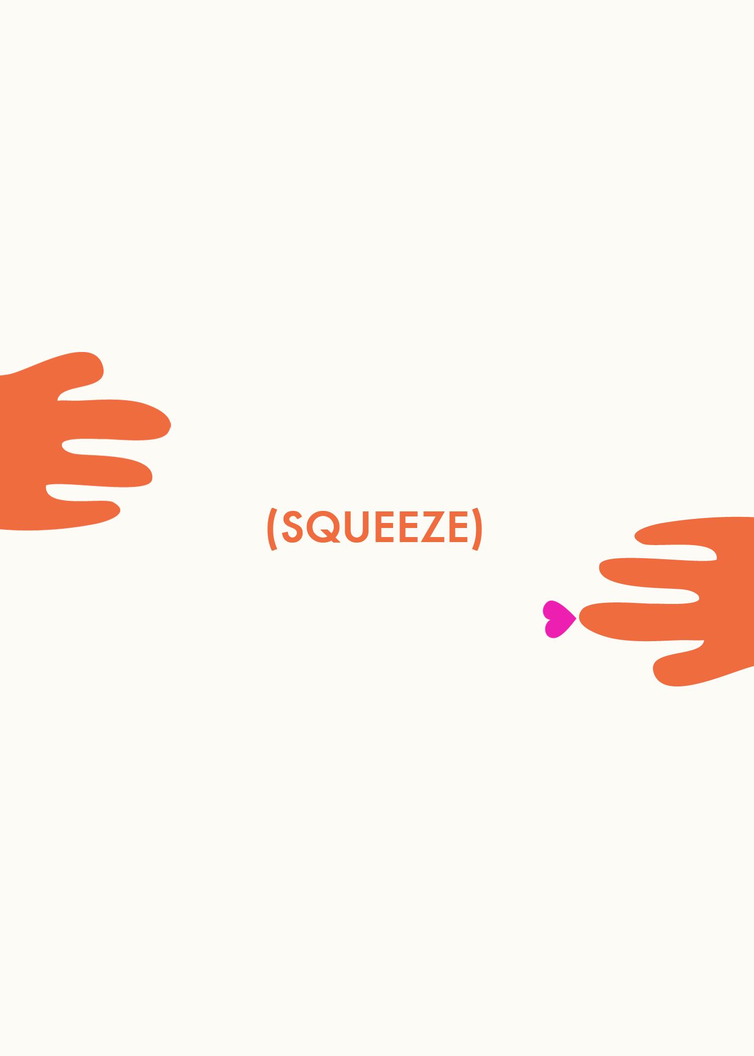 squeeze (Free Printable)