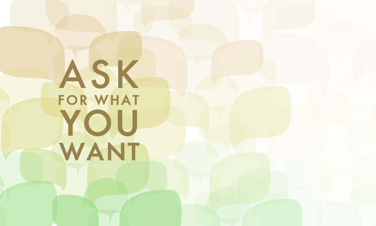 ask-for-what-you-want-downloadable