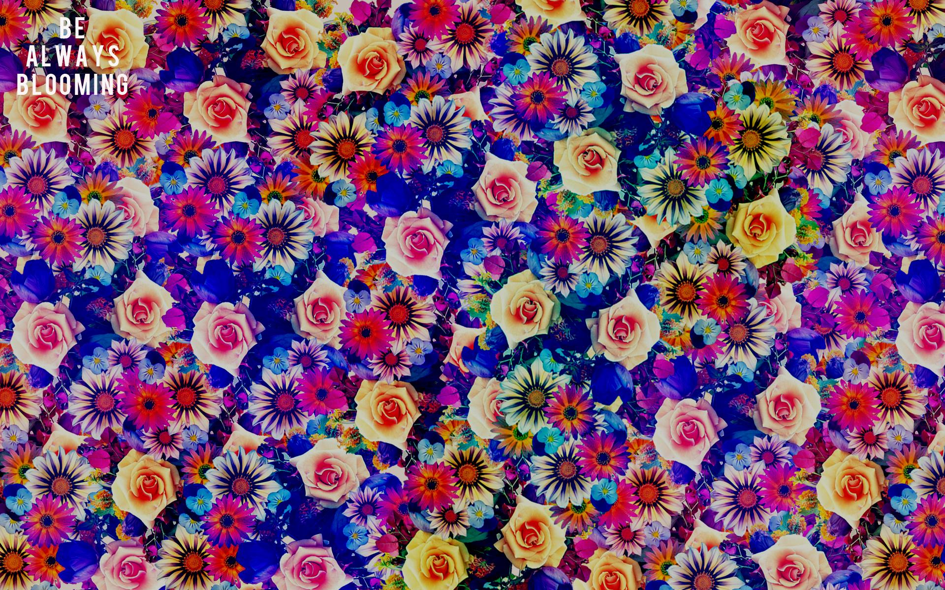 Be Always Blooming